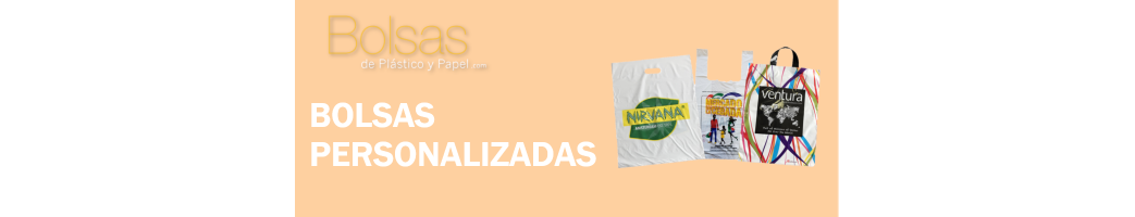 BOLSAS DE PLASTICO PERSONALIZADAS
